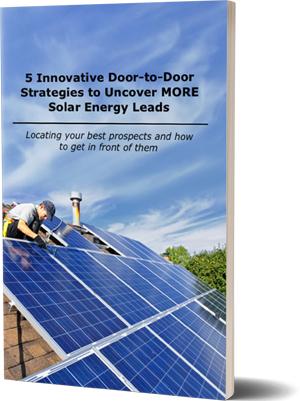 5 Innovative Door-to-Door Strategies to Uncover MORE Solar