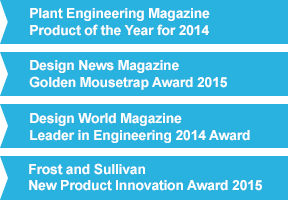 Plant Engineering Magazine<br>Product of the Year 2014<br><br>Design News Magazine<br>Golden Mousetrap Award 2015<br><br>Design World Magazine<br>Leader in Engineering 2014 Award